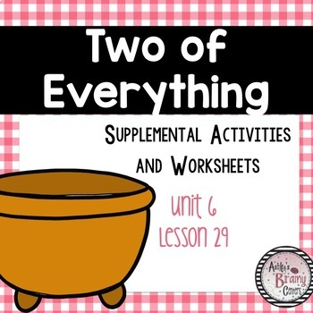 Two of Everything (Journeys Unit 6 Lesson 29)