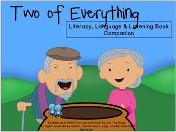 Two of Everything:  Literacy, Language and Listening Book Companion