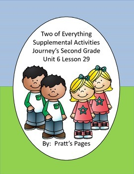 Two of Everything Supplemental Activities for Journey's Unit 6 Lesson 29