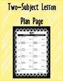 Two-subject Lesson Plan Page