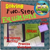 Two Step Equations: Notes, Practice, Enrichment, Exit