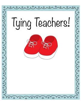 Tying Teachers - Tying Shoes Motivation