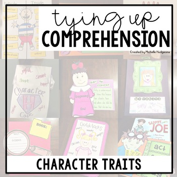 Tying Up Comprehension (Character Traits)