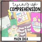 Tying Up Comprehension: Main Idea and Details