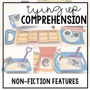 Tying Up Comprehension (Non-Fiction Text and Graphic Features)