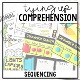 Tying Up Comprehension: Sequencing