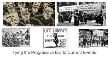 Tying the Progressive Era To Today Power point Slides