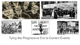 Tying the Progressive Era To Today Power point Slides