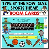 Type By the Row: QAZ BOOM CARDS Sports Theme