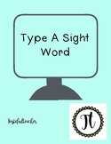 Type a Sight Word