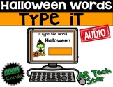 Type it! Halloween Words Boom Cards w/ AUDIO - Distance Learning