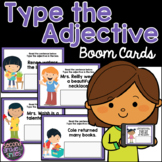 Type the Adjective Boom Cards