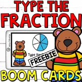 Type the Fraction Boom Cards (Digital Task Cards) FREEBIE