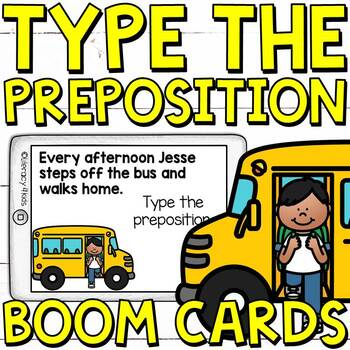 Type the Preposition Boom Cards (Digital Task Cards) for 3rd Graders