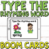 Type the Rhyming Word SET 2 Boom Cards  (Digital Task Cards)