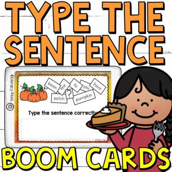 Type the Sentence: Fall Edition Boom Cards (Digital Task Cards)
