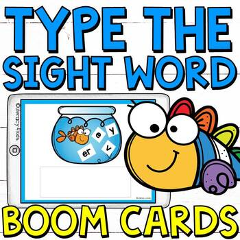 Type the Sight Words Boom Cards (Digital Task Cards) for Grades 1 and 2