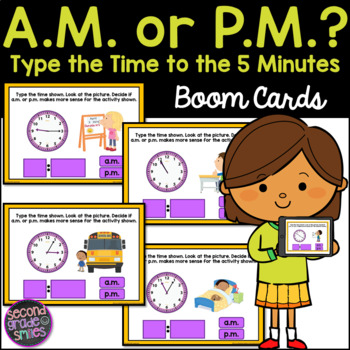 Type the Time A.M. and P.M. Boom Cards (5 Minute Intervals)