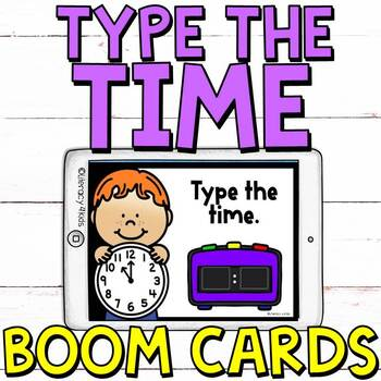 Type the Time Boom Cards (Digital Task Cards)