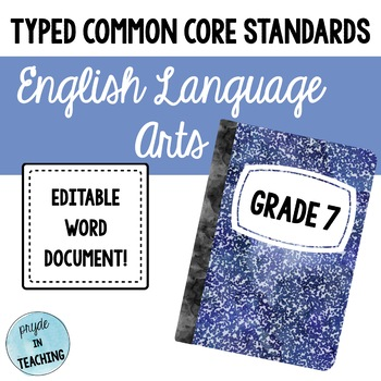 Typed Common Core Standards English ELA 7