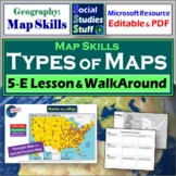 A Walk-Around Activity and 5-E Lesson- Read and Interpret Maps