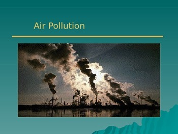 Types and Sources of Air Pollution PPT
