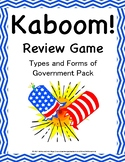Types and Systems of Government KABOOM!