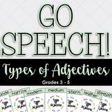 Types of Adjectives GO SPEECH
