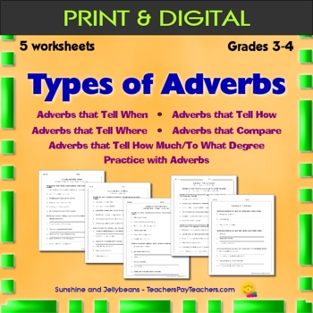 Types of Adverbs - Where-When-How... - 5 worksheets & key - Grades 3-4 - CCSS