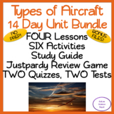 Types of Aircraft NO PREP 14 Day Unit Bundle: Lessons, Activities, Assessments!