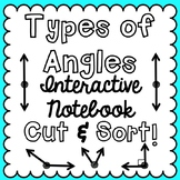 Types of Angles Cut and Sort [For Interactive Notebooks!]