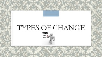 Types of Change Lesson