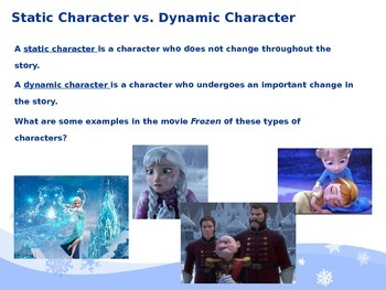 Types of Characters:  Flat, Static, Dynamic, Round, and Sympathetic,