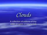 Types of Clouds Powerpoint 5.E.1.1 - 3