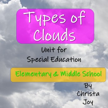 Types of Clouds Unit for Special Education