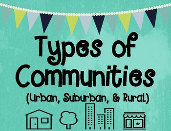 Types of Communities Graphic Organizers with Critical Thinking Questions