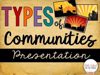 Types of Communities Presentation