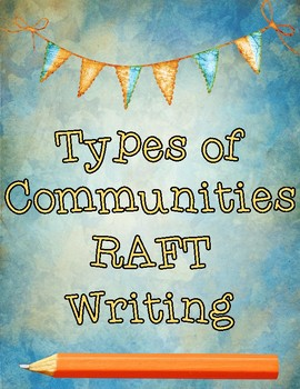 Types of Communities RAFT Writing