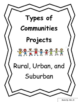Types of Communities - Urban, Suburban, and Rural Projects