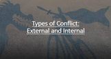 Types of Conflict: External and Internal