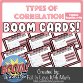 Types of Correlation (Positive, Negative, None) Boom Cards!