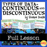Types of Data: Continuous and Discrete (Discontinuous)