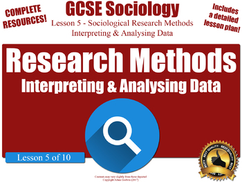 Types of Data & Data Analysis - Research Methods (GCSE Sociology L5/10)