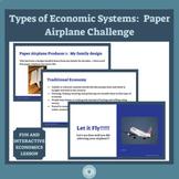 Types of Economies:  Paper Airplane Challenge