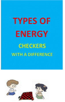 Types of Energy -- Checkers with a DIFFERENCE