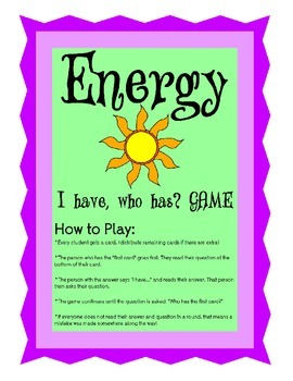 Types of Energy Game: I have, Who has?