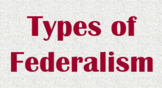 Types of Federalism PowerPoint