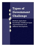 Types of Government Challenge