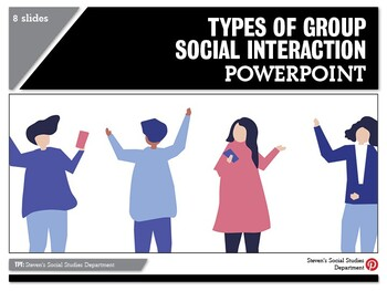 Types of Group Social Interaction PPT