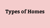 Types of Homes Presentation